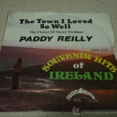 Discos de vinilo: PADDY REILLY 'SOUVENIR HITS OF IRELAND' (THE TOWN I LOVED SO WELL - THE FLOWER OF SWEET STRABANE). Lote 11059031