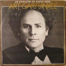 Discos de vinilo: ART GARFUNKEL / UN CORAZON EN NUEVA YORK. Lote 15366687