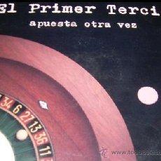 Discos de vinilo: EL PRIMER TERCIO * APUESTA OTRA VEZ * 10 PULGADAS (25CM) * NUEVO * MOVIDA. Lote 173991725