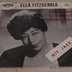 Discos de vinilo: ELLA FITZGERALD 'HIT JAZZ' (DESAFINADO - STARDUST BOSSA NOVA) USA SINGLE45 VERVE RECORS. Lote 11134062