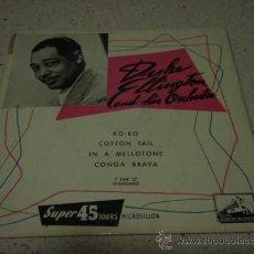 Discos de vinilo: DUKE ELLINGTON & HIS ORCHESTRA (KO-KO - COTTON TAIL - IN A MELLOTONE - CONGA BRAVA) EP45. Lote 11169462