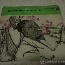 Discos de vinilo: LOUIS ARMSTRONG AND HIS ALL-STARS ?– SATCH AND MISTER T, GERMANY EP RCA. Lote 11169965