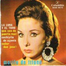 Discos de vinilo: MARIFE DE TRIANA - LA LUNA Y EL TORO *** 1964 COLUMBIA. Lote 13805955
