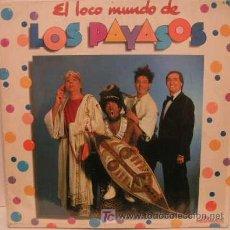 Discos de vinilo: LP VINILO EL LOCO MUNDO DE LOS PAYASOS - FOFITO MILIKI Y FAMILIA ARAGON. Lote 24623269