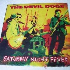 Discos de vinilo: LP THE DEVIL DOGS SATURDAY NIGHT FEVER VINILO PUNK. Lote 50102573