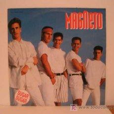 Discos de vinilo: MAXI SINGLE VINILO MAGNETO - SUGAR SUGAR. Lote 26840264