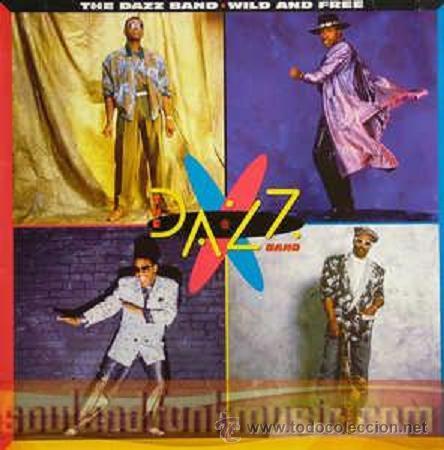 DAZZ BAND * WILD & FREE * LP * NUEVO Y PRECINTADO (Música - Discos - LP Vinilo - Funk, Soul y Black Music)