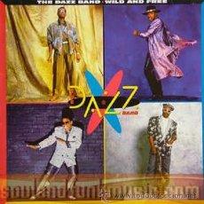 Discos de vinilo: DAZZ BAND * WILD & FREE * LP * NUEVO Y PRECINTADO. Lote 26007195