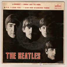 Discos de vinilo: EP DSOE 16573 THE BEATLES MISERY - ANNA P S I LOOVE YOU - I SAW HER STANDING THERE ODEON. Lote 11276690
