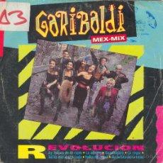 Discos de vinilo: UXV GARIBALDI MEX MIX SINGLE VINILO RANCHERAS MEXICO REVOLUCION SANGRITA ADELITA RASPA BAMBA. Lote 27272956