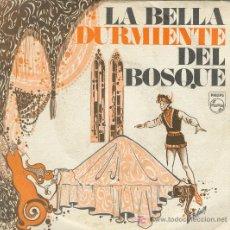 Discos de vinilo: UXV BELLA DURMIENTE DEL BOSQUE SINGLE VINILO CUENTO DISCO REGALO ESPECIAL MG . Lote 22263983