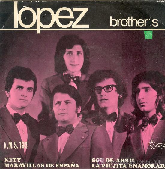 UXV LOPEZ BROTHER´S SINGLE VINILO GRUPO DE CINCO HERMANOS 1972 MUY RARO (Música - Discos - Singles Vinilo - Otros estilos)