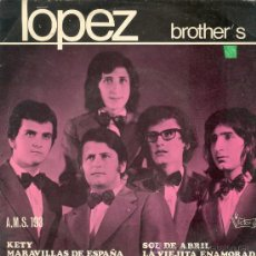 Discos de vinilo: UXV LOPEZ BROTHER´S SINGLE VINILO GRUPO DE CINCO HERMANOS 1972 MUY RARO. Lote 25821685