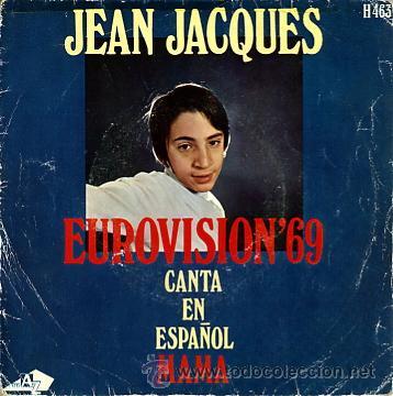 JEAN JACQUES EUROVISION 1969 CANTA EN ESPAÑOL MAMA (Música - Discos - Singles Vinilo - Festival de Eurovisión)