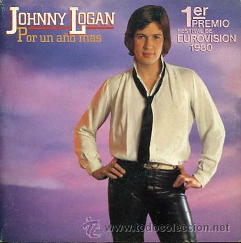 JOHNNY LOGAN. EUROVISION 1980 (Música - Discos - Singles Vinilo - Festival de Eurovisión)