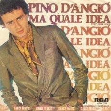 Discos de vinil: UXV PINO D´ANGIO SINGLE VINILO DANCE MUSIC MOSTRA DE VENECIA 1981 MA QUALE IDEA CANCION ITALIANA. Lote 24343293