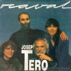 Discos de vinilo: UXV JOSEP TERO MARINA ROSELL I GEORGE MOUSTAKI SINGLE 45 RPM PPROMOCIONAL COS MEU RECORDA RARO . Lote 23381172