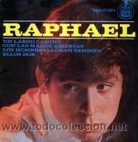 Discos de vinilo: RAPHAEL LOTE 11 EP ORIGINALES VER FOTOS ADICIONALES - Foto 8 - 25676063