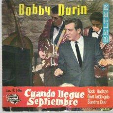 Discos de vinilo: BOBBY DARIN - CUANDO LLEGUE SEPTIEMBRE ** EP 1962 BELTER. Lote 14054816