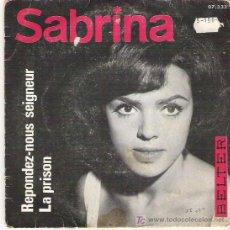Discos de vinilo: SABRINA - RESPONDEZ / LA PRISION *** 1966 BELTER DIFICIL. Lote 11380527