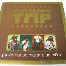 Discos de vinilo: LP PENELOPE TRIP QUIEN PUEDE MATAR A UN NIÑO VINILO LOS PLANETAS. Lote 61745395