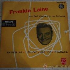 Discos de vinilo: FRANKIE LAINE CON PAUL WESTON E LA SUA ORCHESTRA (ANSWER E - I BELIEVE - HEY JOE - GRANADA) EP45 . Lote 11440229