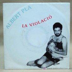Discos de vinilo: 1º SINGLE UNICO ALBERT PLA LA VIOLACIO PDI 10.2106. Lote 14387299