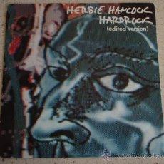 Discos de vinilo: HERBIE HANCOCK – HARDROCK (EDITED VERSION) / TFS HOLANDA,1984 CBS. Lote 11469422