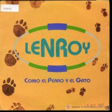 Discos de vinilo: LENROY - COMO EL PERRO Y EL GATO - 1993 - PROMO. Lote 11565442