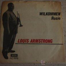 Discos de vinilo: LOUIS ARMSTRONG (WILKOMMEN - ROSIE) ENGLAND-1968 SINGL45 DECCA AMERICAN SERIES. Lote 11510493