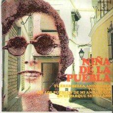 Discos de vinilo: NIÑA DE LA PUEBLA - TU ERES BELLA ANDALUCIA *** EP 1971 RARO COLUMBIA. Lote 11510609