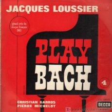 Discos de vinilo: JACQUES LOUSSIER / CHRISTIAN GARROS / PIERRE MICHELOT - PLAY BACH 4 - LP 1964. Lote 11510632