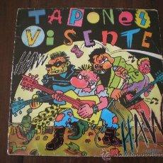 Discos de vinilo: TAPONES VISENTE (21 RECORDS-1984) PUNK LP. Lote 25656629