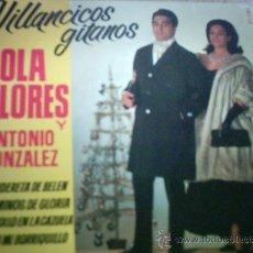 Discos de vinilo: EP-LOLA FLORES Y ANTONIO GONZALEZ- VILLANCICOS GITANOS-1964-. Lote 26779296