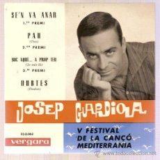 Discos de vinilo: EP JOSEP GUARDIOLA - V FESTIVAL DE LA CANCO MEDTERRANEA VERGARA 1963. Lote 11568242