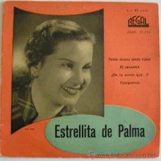 Discos de vinilo: ESTRELLITA DE PALMA - EP REGAL . Lote 16057394