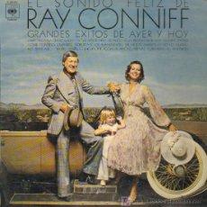 Discos de vinilo: RAY CONNIFF - EL SONIDO FELIZ DE RAY CONNIFF. EXITOS DE AYER Y HOY - LP 1974. Lote 11606182
