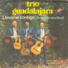 Discos de vinilo: UXV TRIO GUADALAJARA SG 45 RPM VINILO 1978 MUSICA LATINOAMERICANA RANCHERAS OLYMPO S84 RAY GIRADO. Lote 24406772