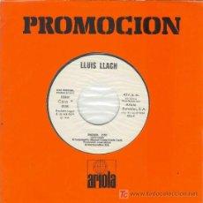 Discos de vinilo: UXV LLUIS LLACH SINGLE 45 RPM PROMOCIONAL 1979 ENCARA DARRERA LES MUNTANYES CANTAUTOR RARO. Lote 23313716