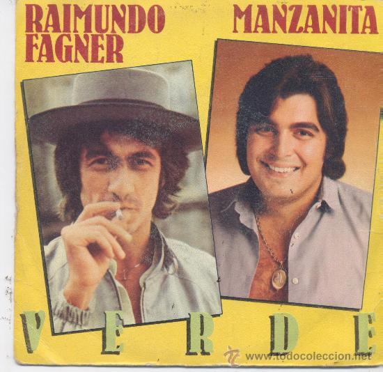 RAIMUNDO FAGNER Y MANZANITA,VERDE PROMO (Música - Discos - Singles Vinilo - Grupos y Solistas de latinoamérica)