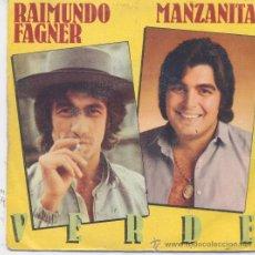 Discos de vinilo: RAIMUNDO FAGNER Y MANZANITA,VERDE PROMO. Lote 108920039