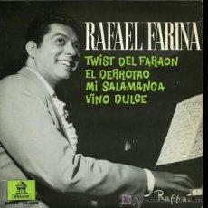 Discos de vinilo: RAFAEL FARINA - TWIST DEL FARAON / EL DERROTAO / MI SALAMANCA / VINO DULCE - EP 1962. Lote 22196274
