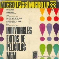 Discos de vinilo: UXV INOLVIDABLES EXITOS DE PELICULAS MGM SINGLE VINILO 1962 MICRO LP 33 RPM CARATULA DOBLE RARO. Lote 26256127