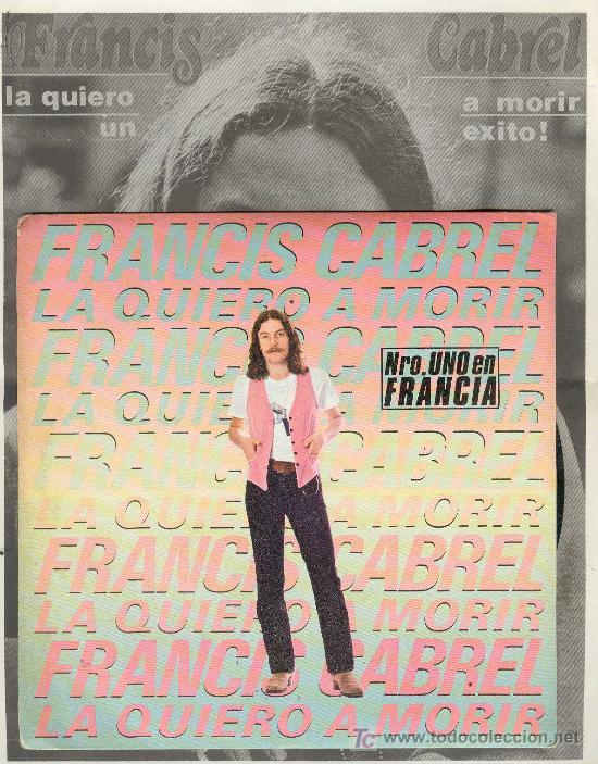 UXV FRANCIS CABREL CANTA EN ESPAÑOL SINGLE VINILO PROMOCIONAL HOJAS INFORMATIVAS CANTA AUTOR FRANCES (Música - Discos - Singles Vinilo - Cantautores Internacionales)