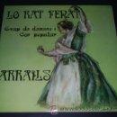 Discos de vinilo: GRUP DE DANSES I COR POPULAR LO RAT PENAT - ARRAÏLS - VOLUMS 1 I 2 - CARPETA DOBLE - 2 LP'S (1982). Lote 27157641