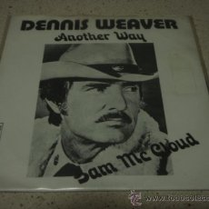 Discos de vinilo: DENNIS WEAVER ( ANOTHER WAY - I'D RATHER BE WITH YOU THAN ANYONE ) SWEDEN-1972 SINGLE45 METRONOME. Lote 11796400