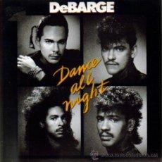 Discos de vinilo: DEBARGE-DANCE ALL NIGHT SINGLE VINILO 1987 SPAIN. Lote 11823412