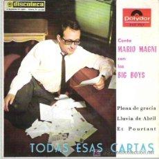 Discos de vinilo: MARIO MARINI CON LOS BIG BOYS - TODAS ESAS CARTAS ***EP 1964 POLYDOR. Lote 11828256