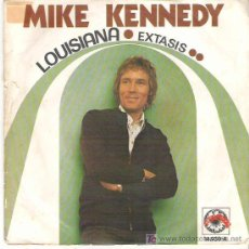 Discos de vinilo: MIKE KENNEDY - LOUISIANA / EXTASIS *** EXPLOSION RECORDS. Lote 12980573