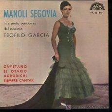 Discos de vinilo: MANOLI SEGOVIA - CAYETANO / EL OTARIO / AURORICHI / SIEMPRE CANTAR - EP 1969 - . Lote 11860184